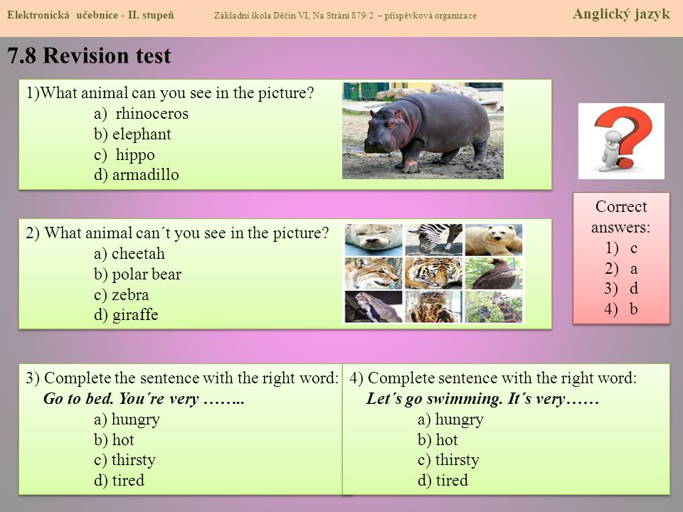 7.8 Revision test 1)What animal can you see in the picture