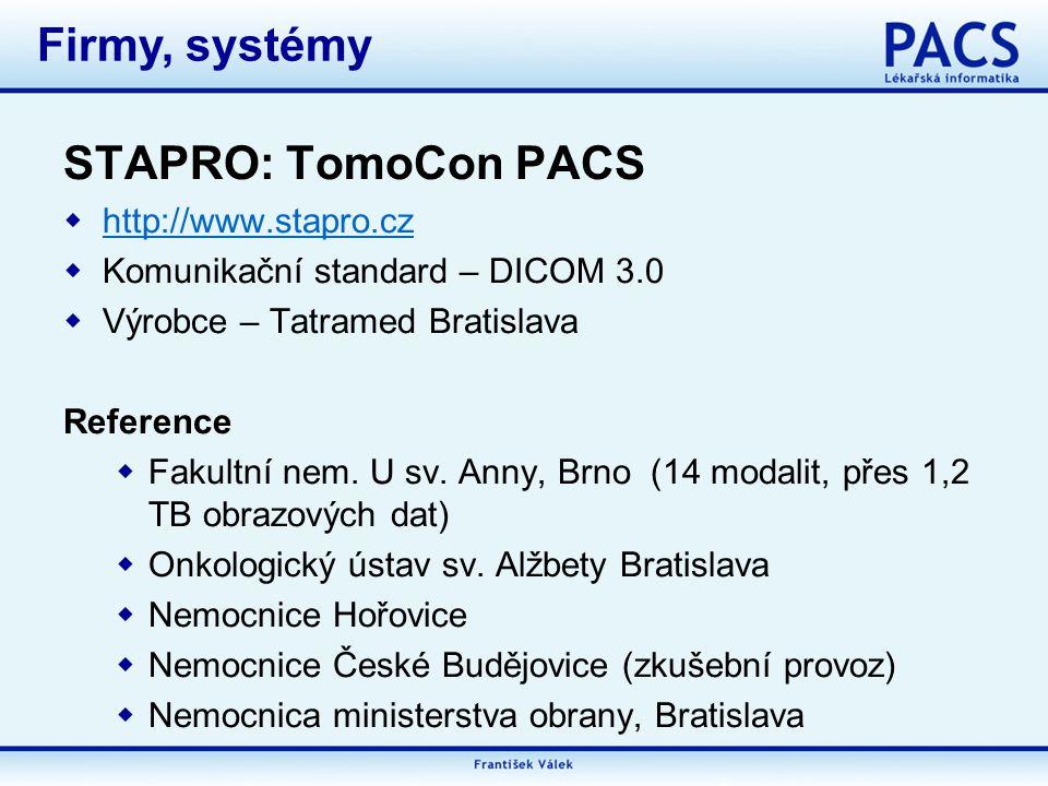 Firmy, systémy STAPRO: TomoCon PACS http://www.stapro.cz