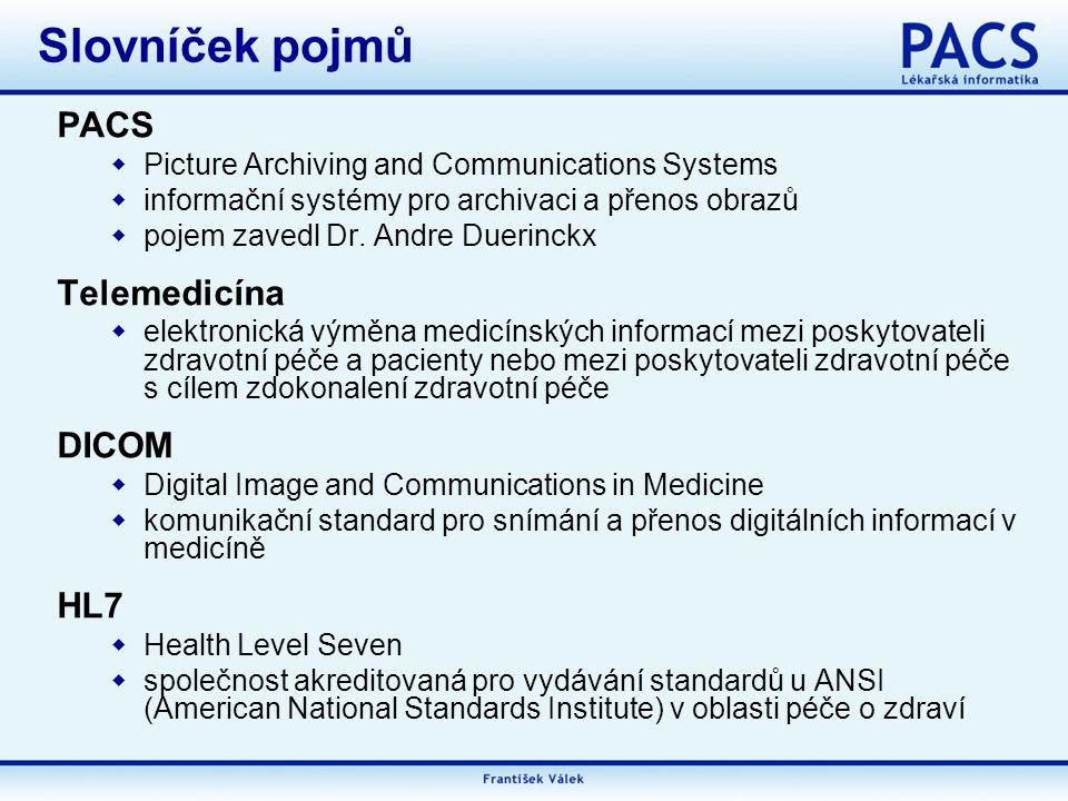 Slovníček pojmů PACS Telemedicína DICOM HL7