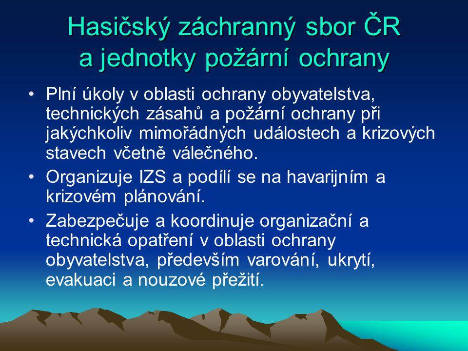 Hasičský záchranný sbor ČR a jednotky požární ochrany