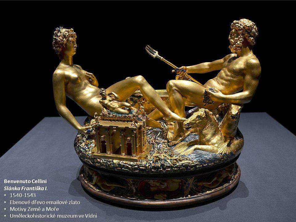 Benvenuto Cellini Slánka Františka I. 1540-1543. Ebenové dřevo emailové zlato. Motivy Země a Moře.