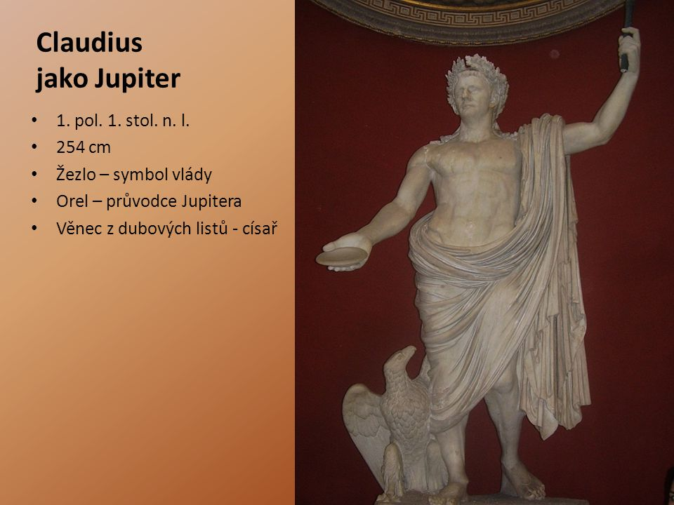 Claudius jako Jupiter 1. pol. 1. stol. n. l. 254 cm