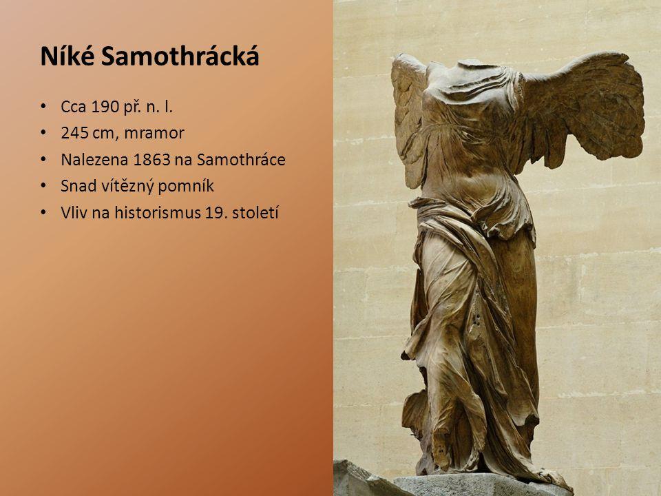 Níké Samothrácká Cca 190 př. n. l. 245 cm, mramor