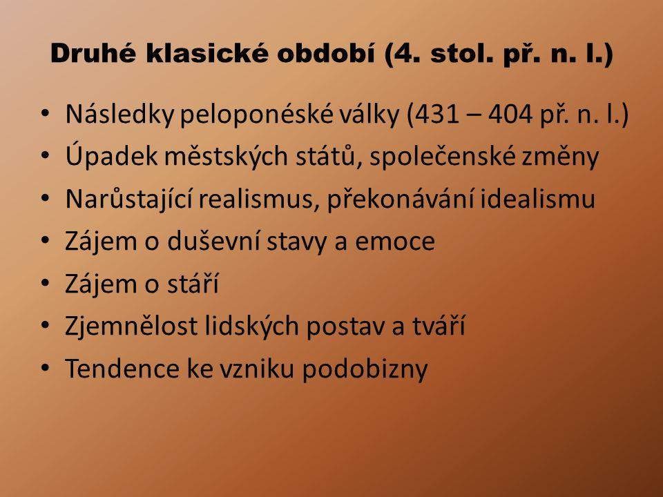 Druhé klasické období (4. stol. př. n. l.)