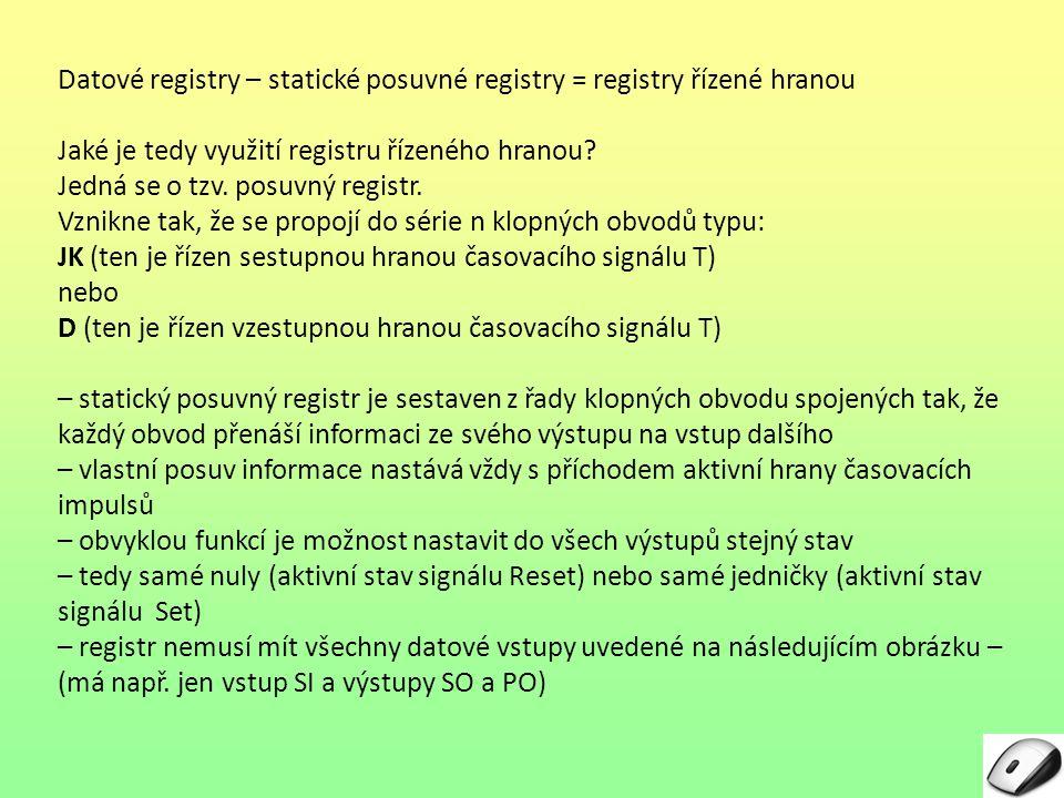 Datové registry – statické posuvné registry = registry řízené hranou