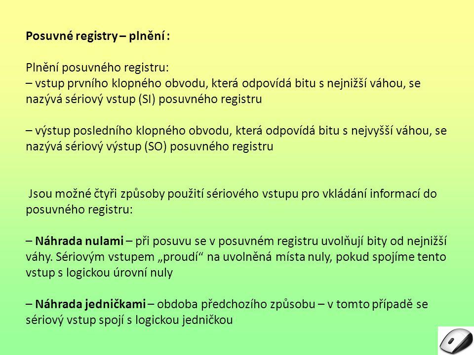 Posuvné registry – plnění :