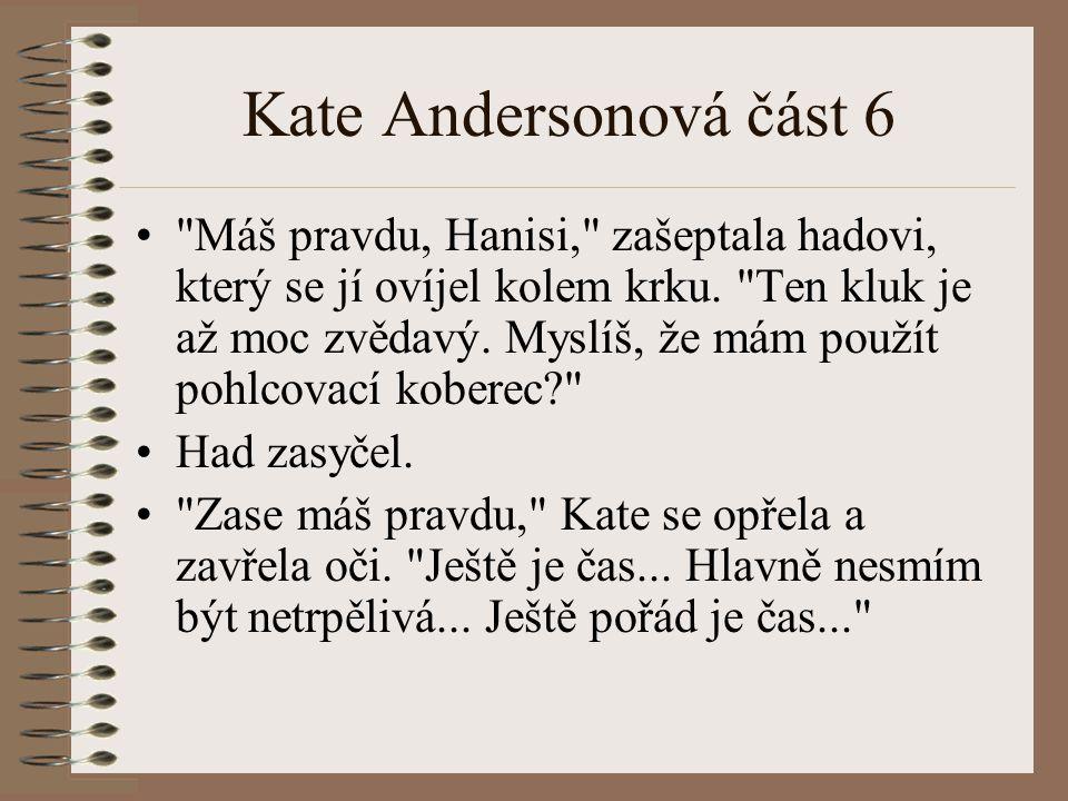Kate Andersonová část 6