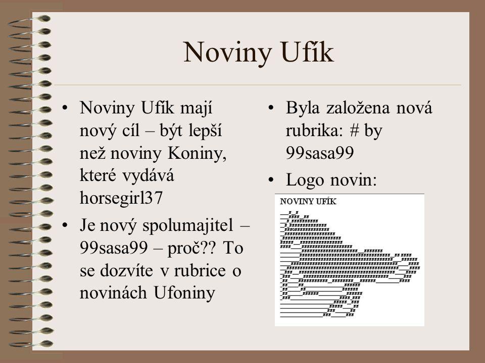 Noviny Ufík Noviny Ufík mají nový cíl – být lepší než noviny Koniny, které vydává horsegirl37.