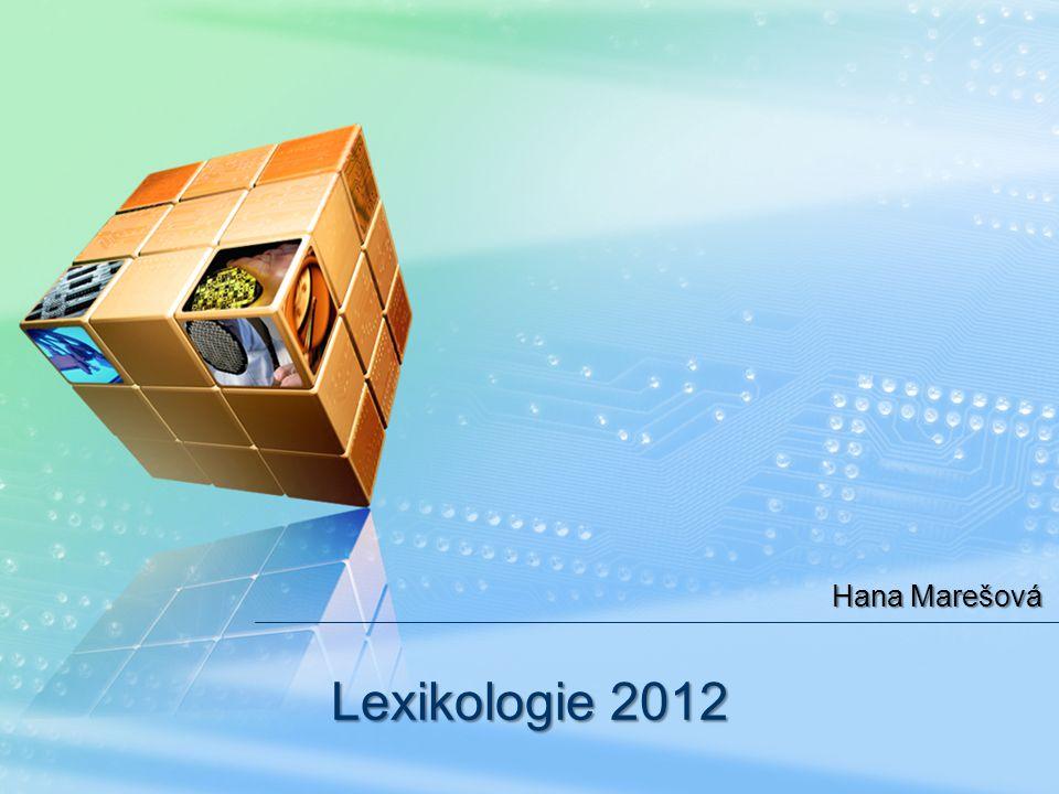 Hana Marešová Lexikologie 2012