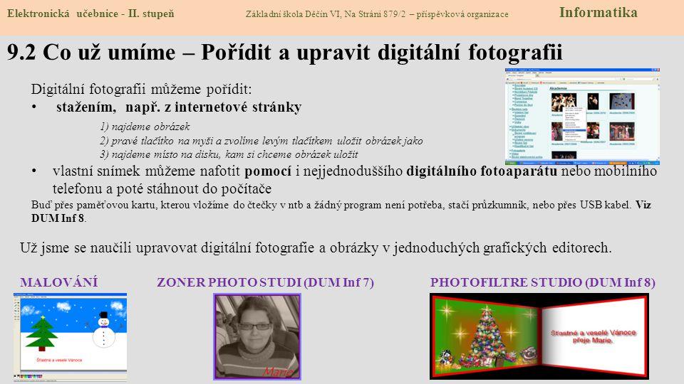 9.2 Co už umíme – Pořídit a upravit digitální fotografii