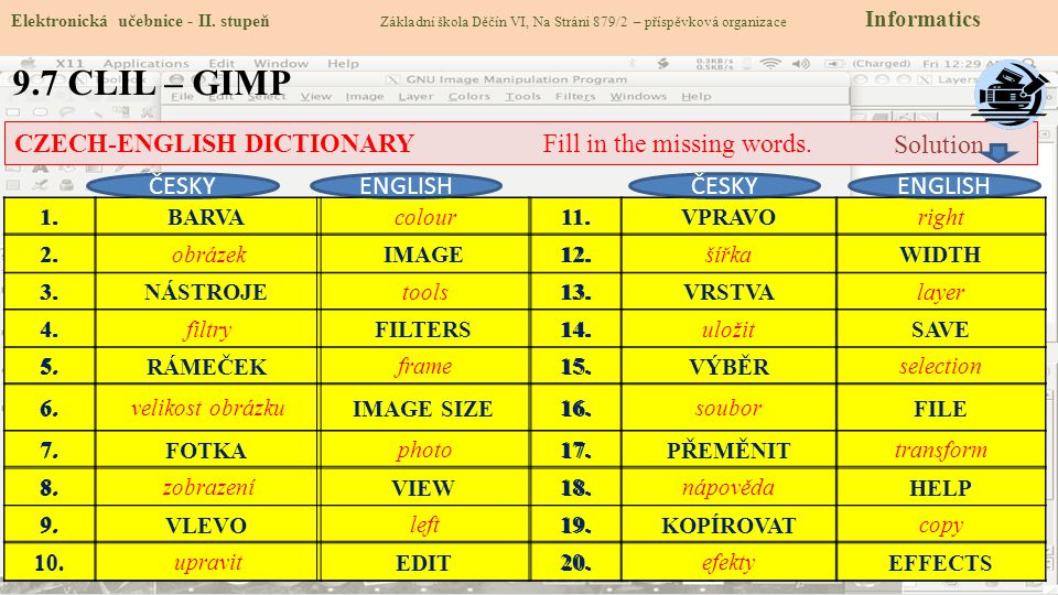 9.7 CLIL – GIMP CZECH-ENGLISH DICTIONARY Fill in the missing words.
