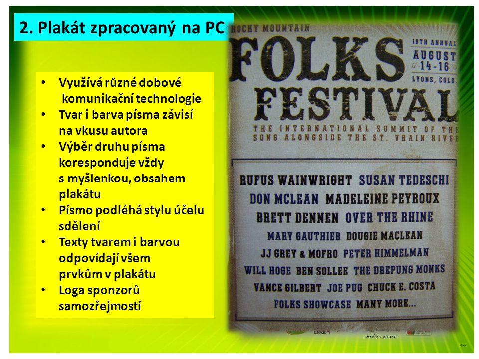 2. Plakát zpracovaný na PC