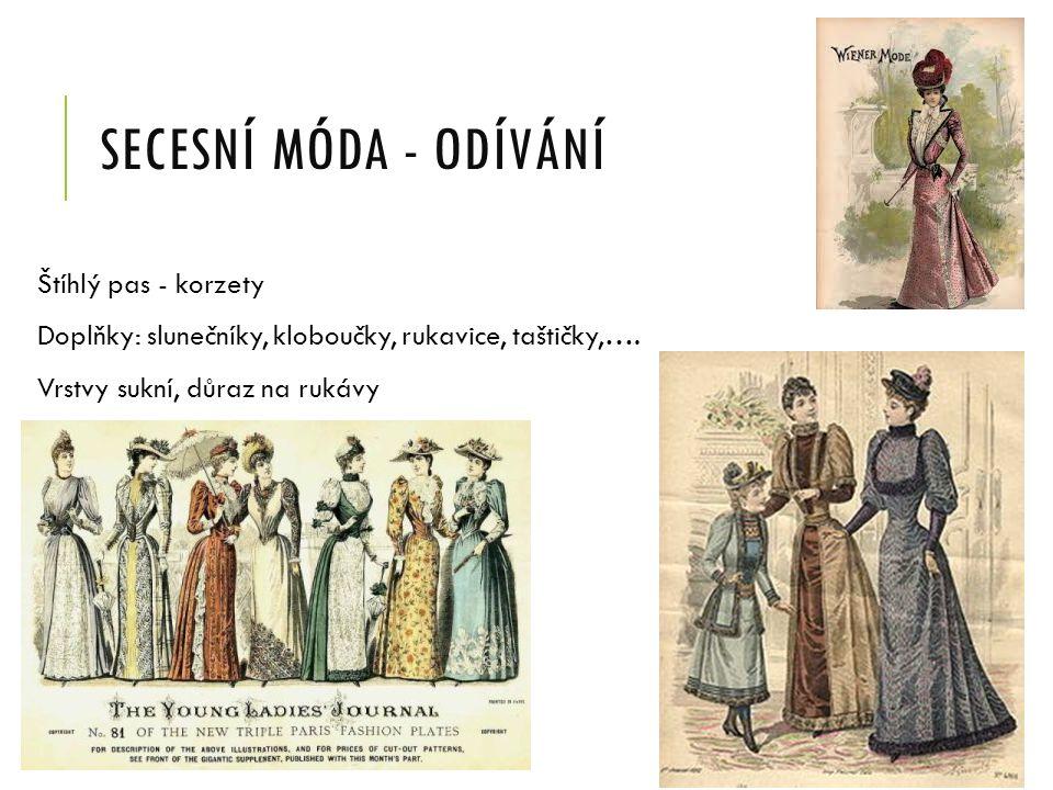 Secesní móda - odívání Štíhlý pas - korzety