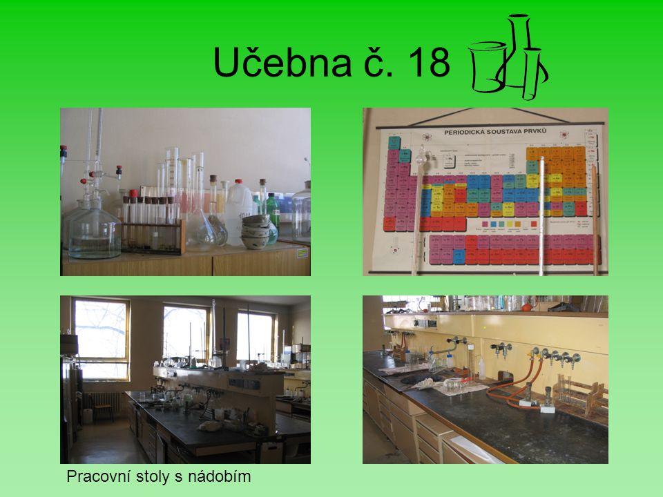 Učebna č. 18 Pracovní stoly s nádobím