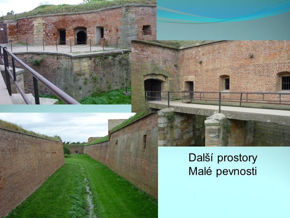 Další prostory Malé pevnosti