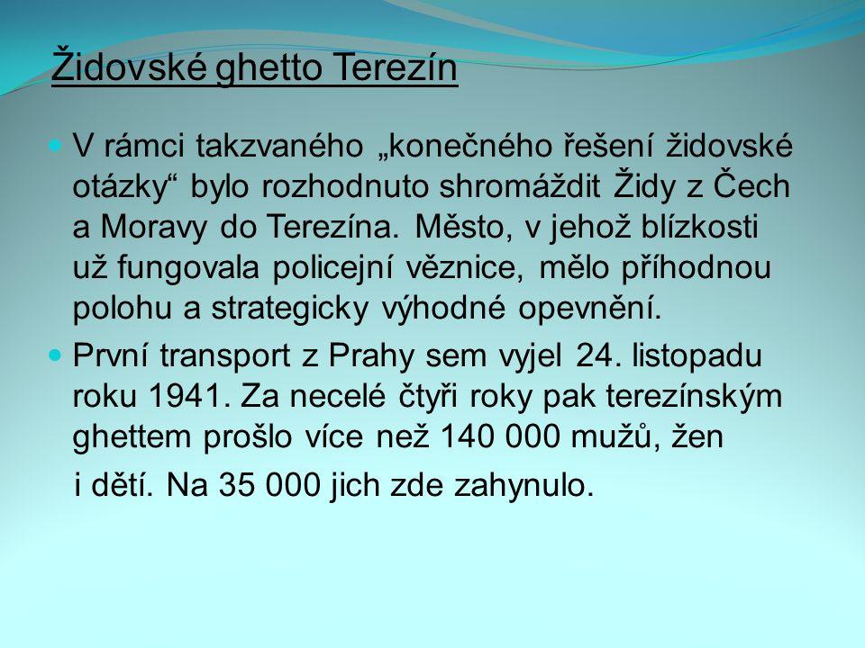 Židovské ghetto Terezín