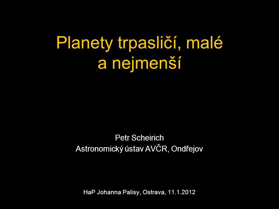 Planety trpasličí, malé a nejmenší