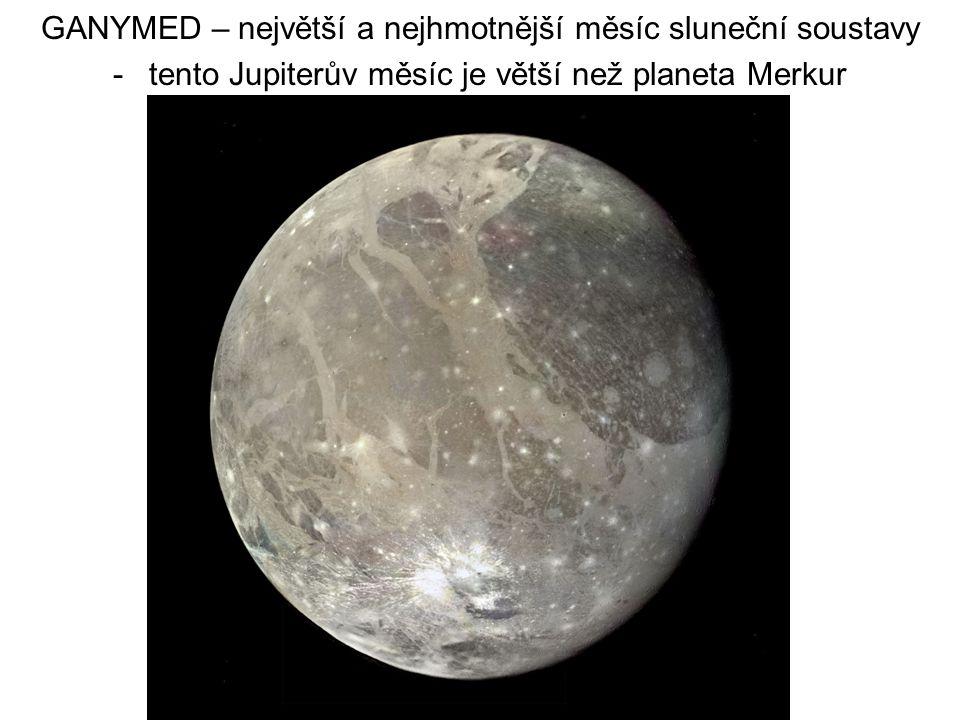 GANYMED – největší a nejhmotnější měsíc sluneční soustavy