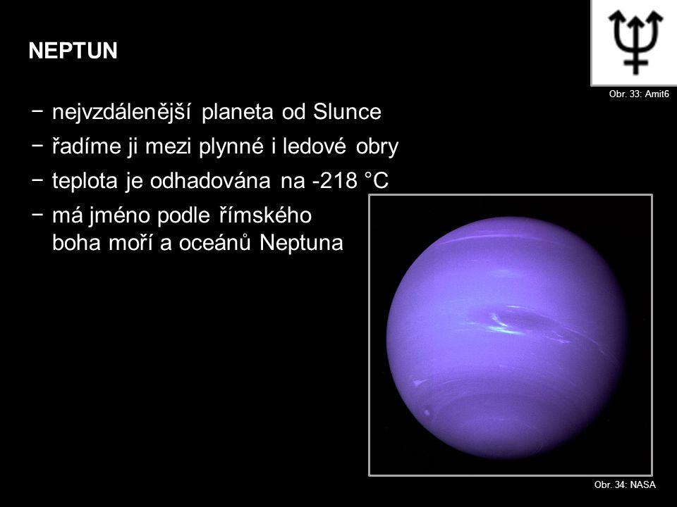nejvzdálenější planeta od Slunce řadíme ji mezi plynné i ledové obry