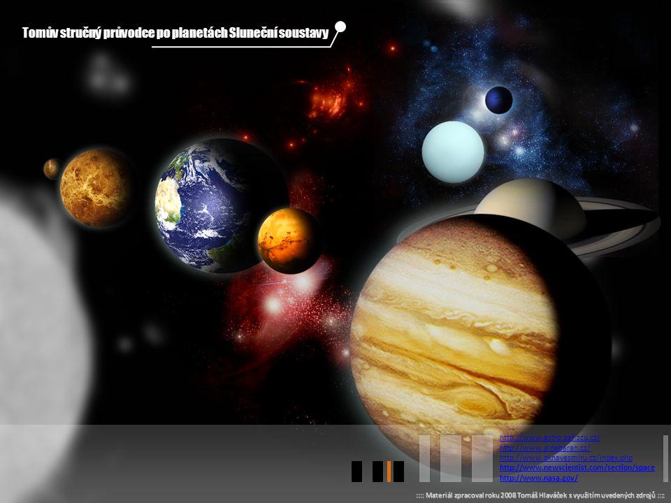Tomův stručný průvodce po planetách Sluneční soustavy
