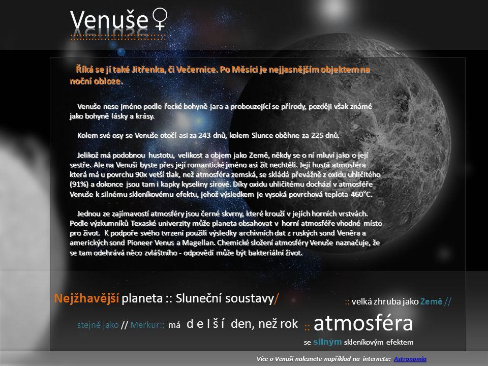 Venuše Nejžhavější planeta :: Sluneční soustavy/