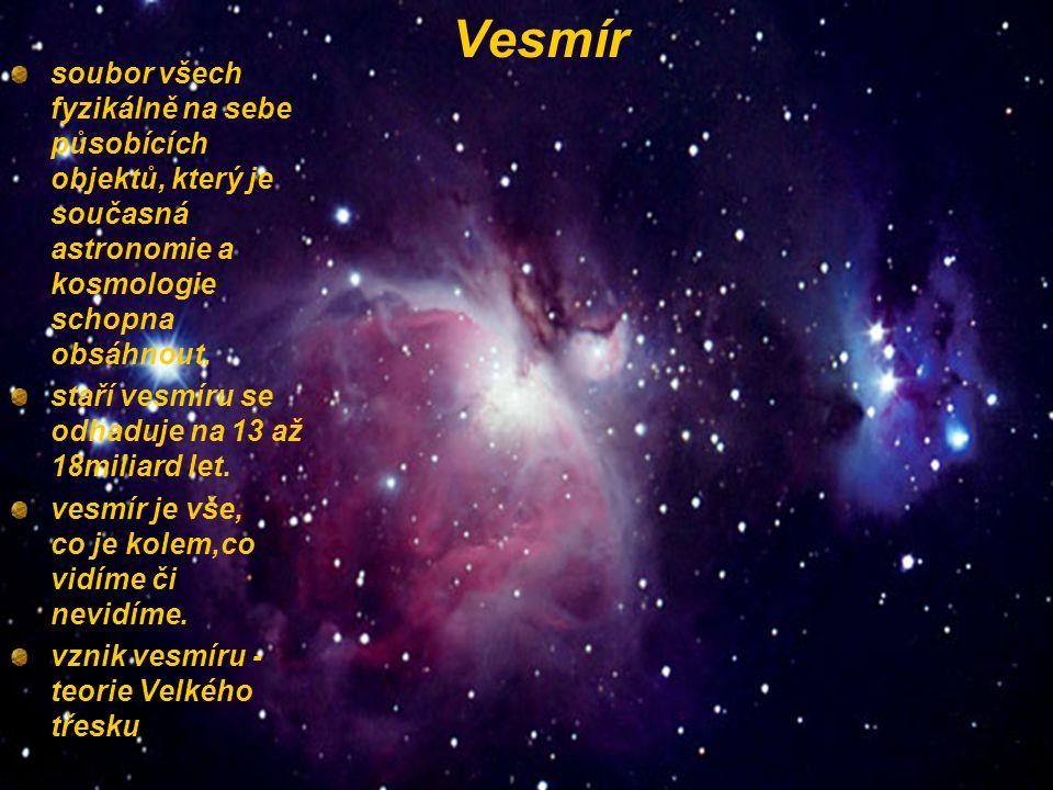 soubor všech fyzikálně na sebe působících objektů, který je současná astronomie a kosmologie schopna obsáhnout.