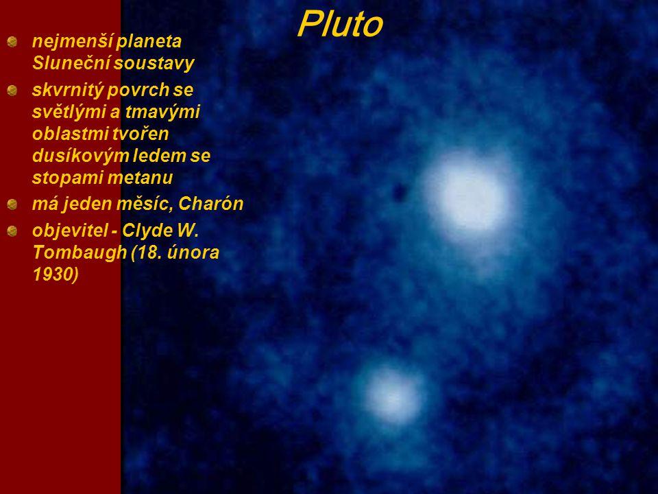 Pluto nejmenší planeta Sluneční soustavy