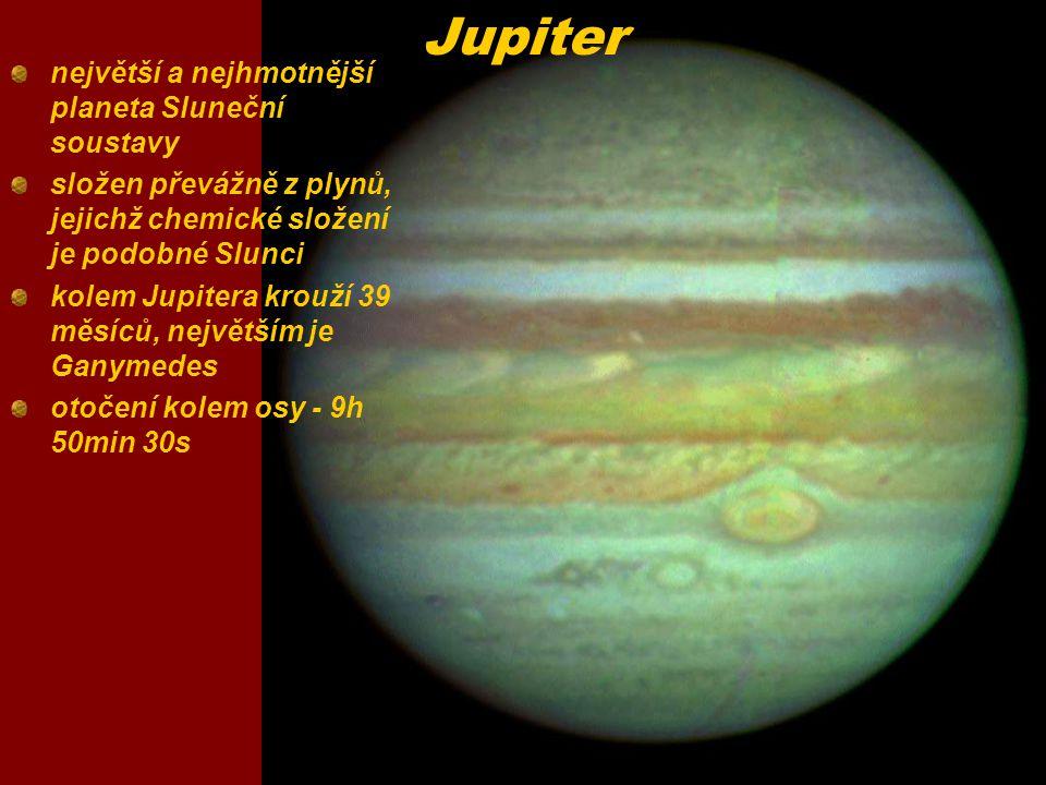 Jupiter největší a nejhmotnější planeta Sluneční soustavy