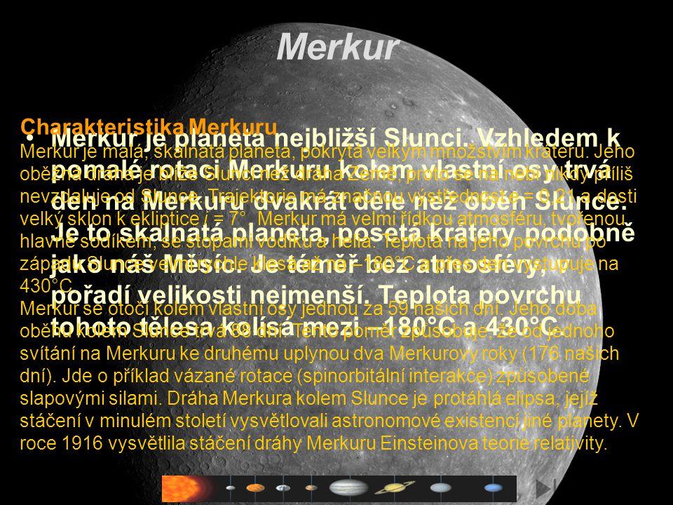 Merkur Charakteristika Merkuru.