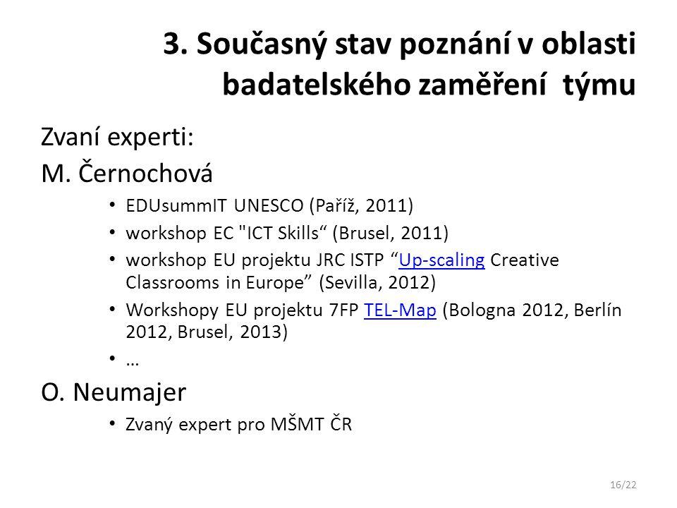 3. Současný stav poznání v oblasti badatelského zaměření týmu