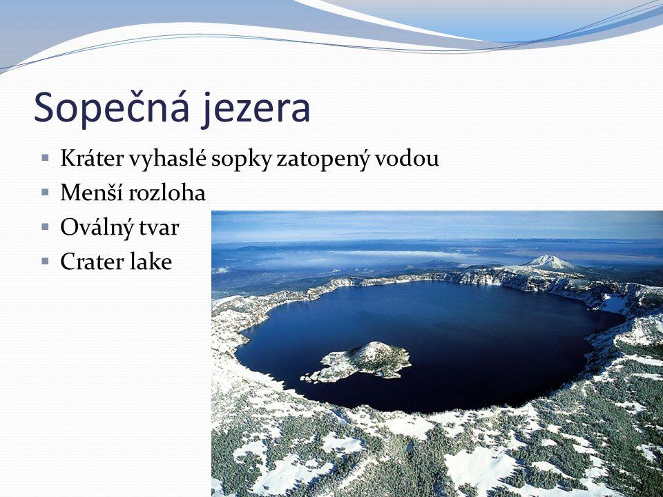 Sopečná jezera Kráter vyhaslé sopky zatopený vodou Menší rozloha