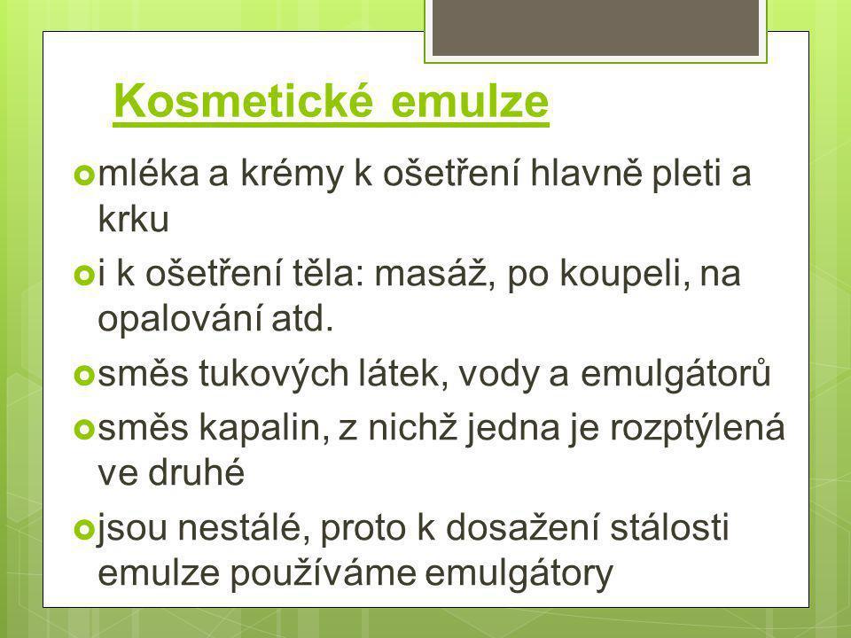 Kosmetické emulze mléka a krémy k ošetření hlavně pleti a krku