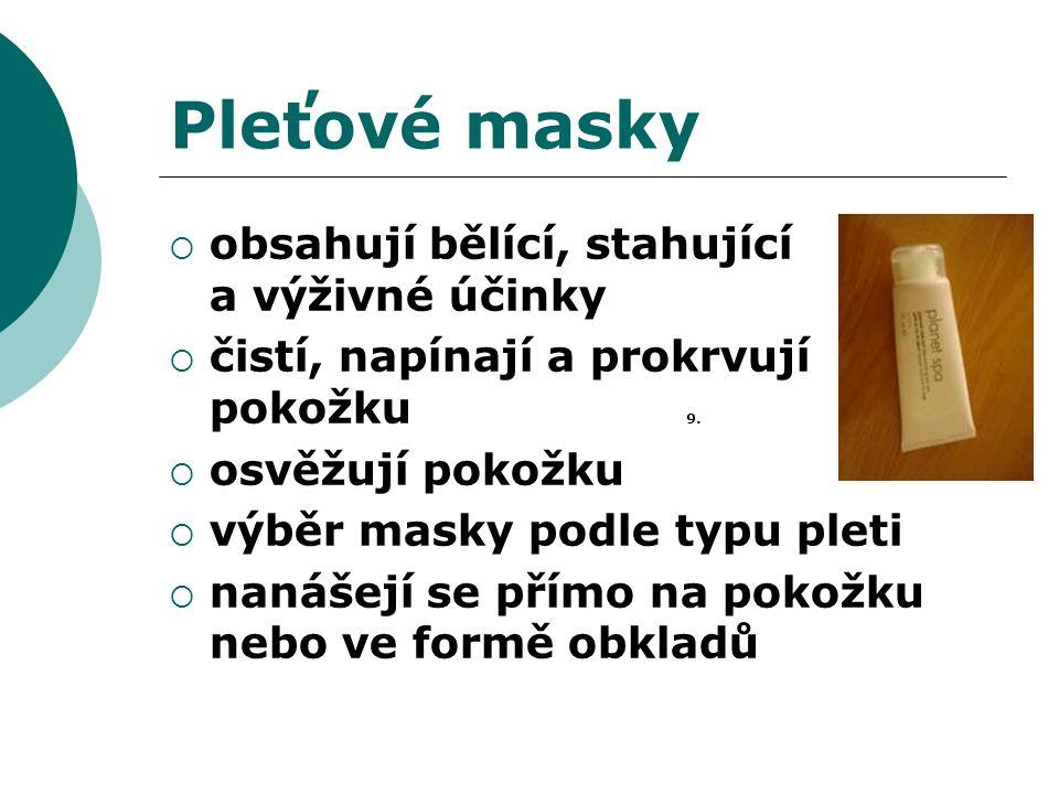 Pleťové masky obsahují bělící, stahující a výživné účinky