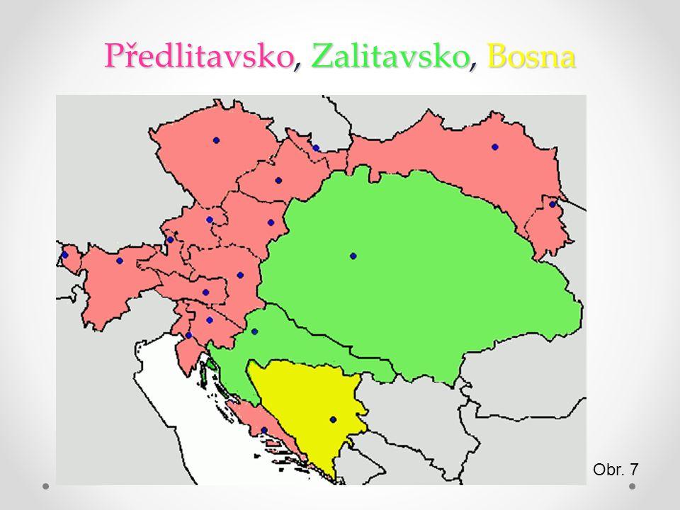 Předlitavsko, Zalitavsko, Bosna