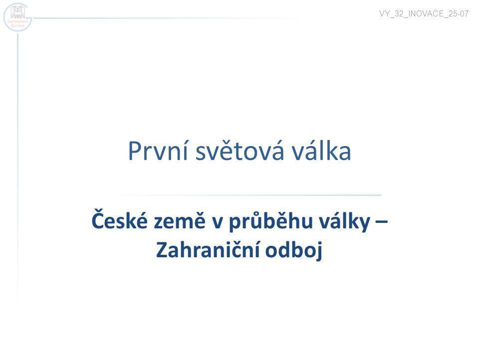 České země v průběhu války – Zahraniční odboj