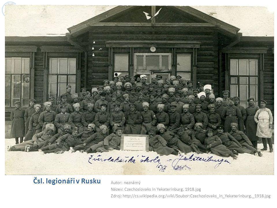 Čsl. legionáři v Rusku Autor: neznámý