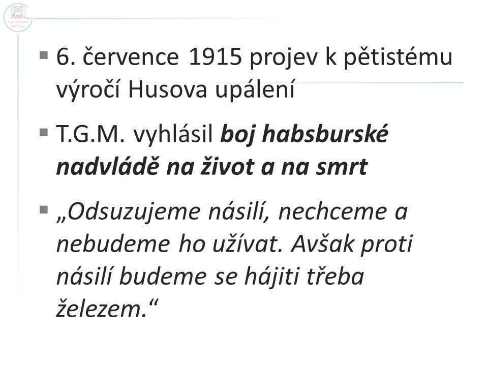 6. července 1915 projev k pětistému výročí Husova upálení