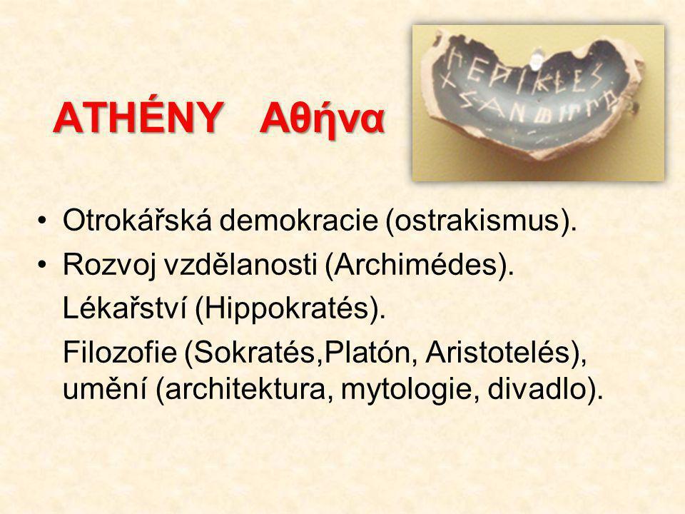 ATHÉNY Αθήνα Otrokářská demokracie (ostrakismus).