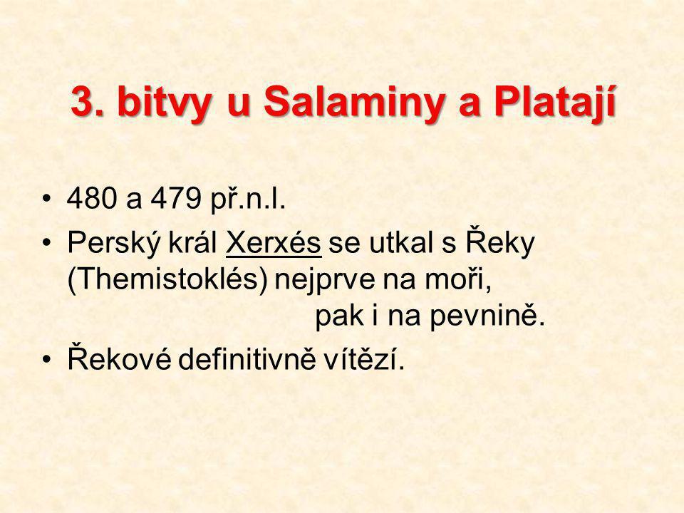3. bitvy u Salaminy a Platají