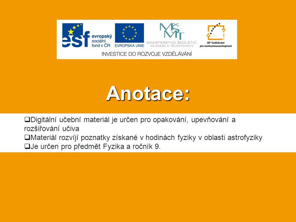 Anotace: Digitální učební materiál je určen pro opakování, upevňování a rozšiřování učiva.