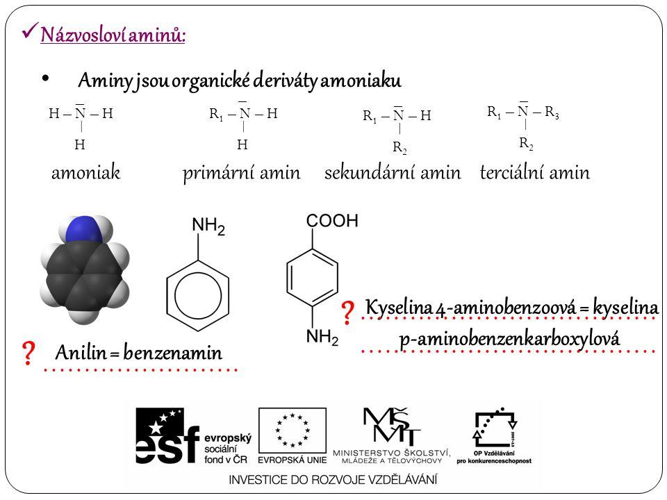 Kyselina 4-aminobenzoová = kyselina p-aminobenzenkarboxylová