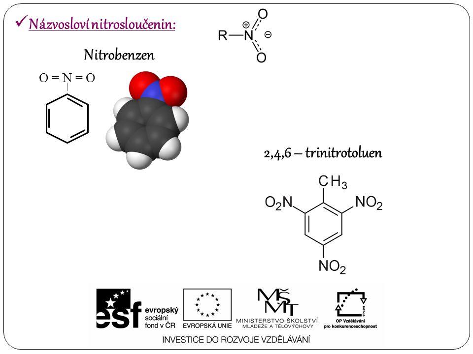 Názvosloví nitrosloučenin: