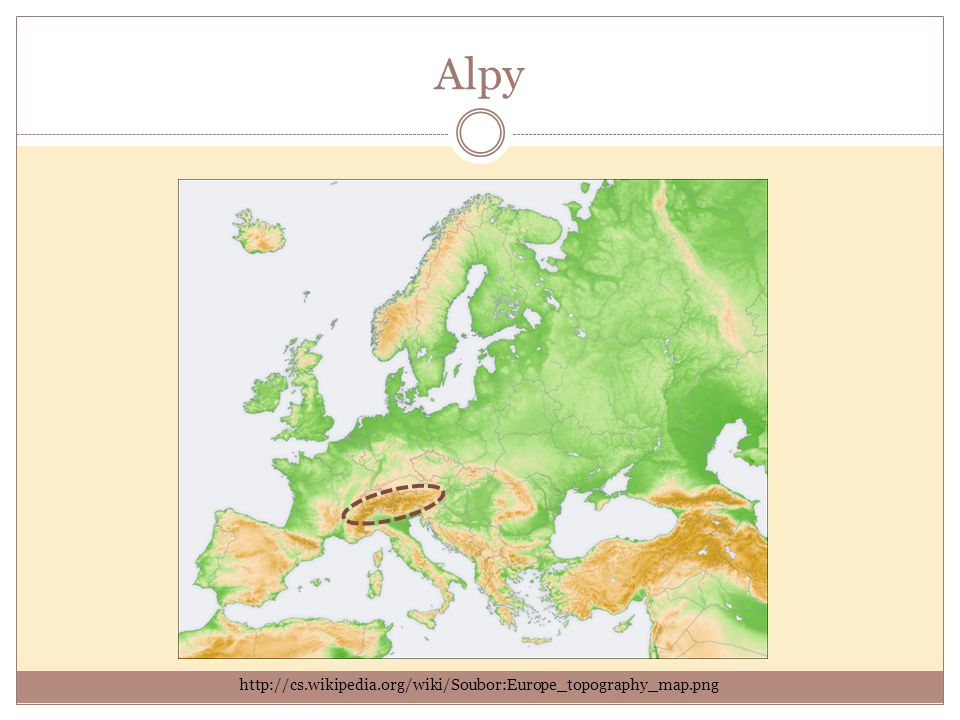 Alpy http://cs.wikipedia.org/wiki/Soubor:Europe_topography_map.png
