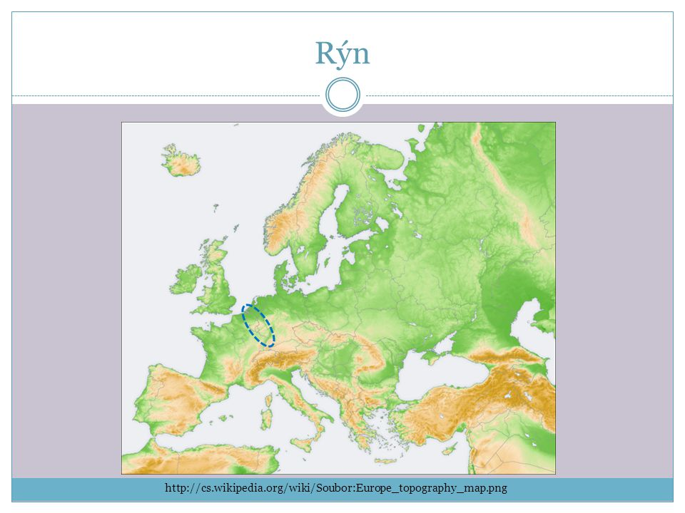 Rýn http://cs.wikipedia.org/wiki/Soubor:Europe_topography_map.png