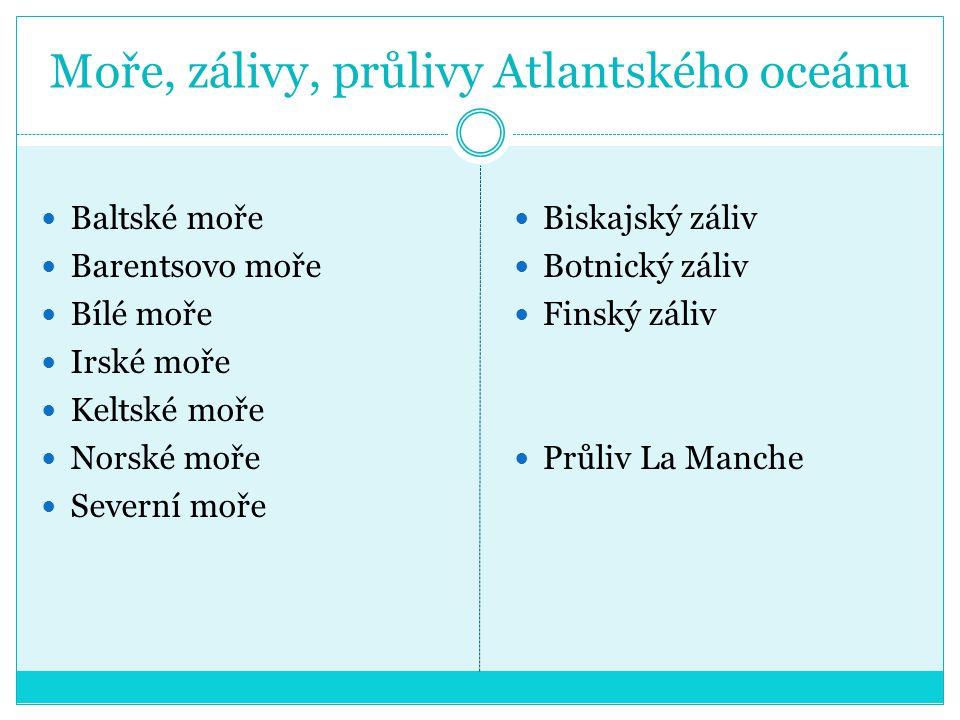 Moře, zálivy, průlivy Atlantského oceánu