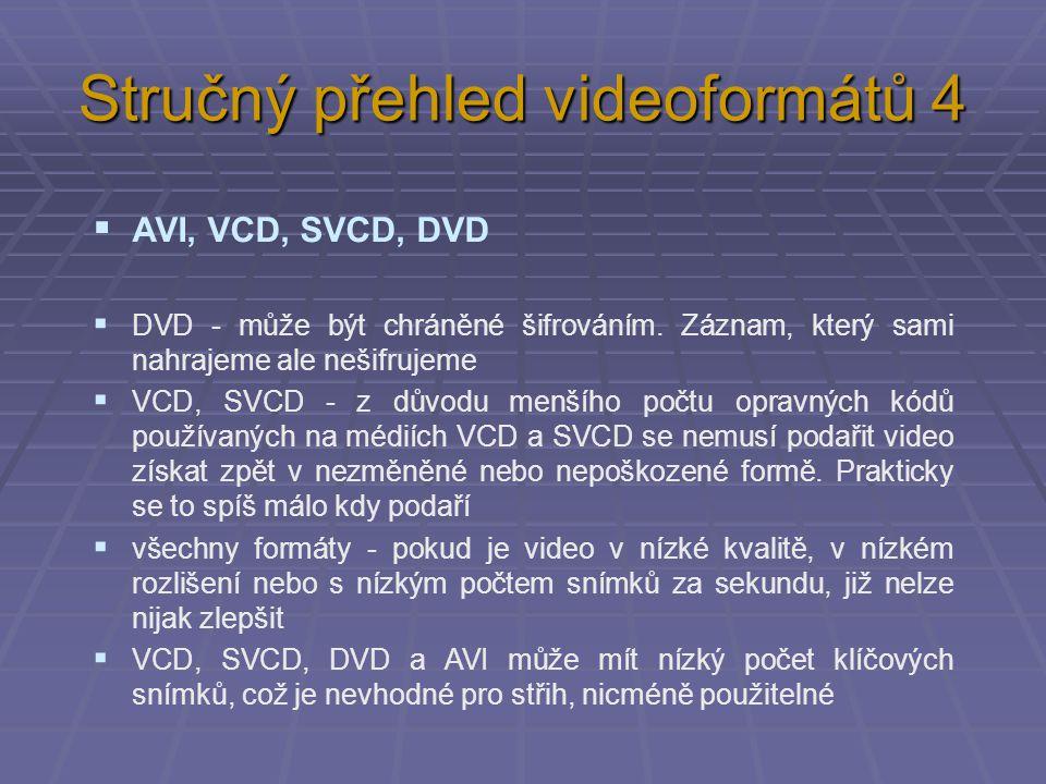 Stručný přehled videoformátů 4