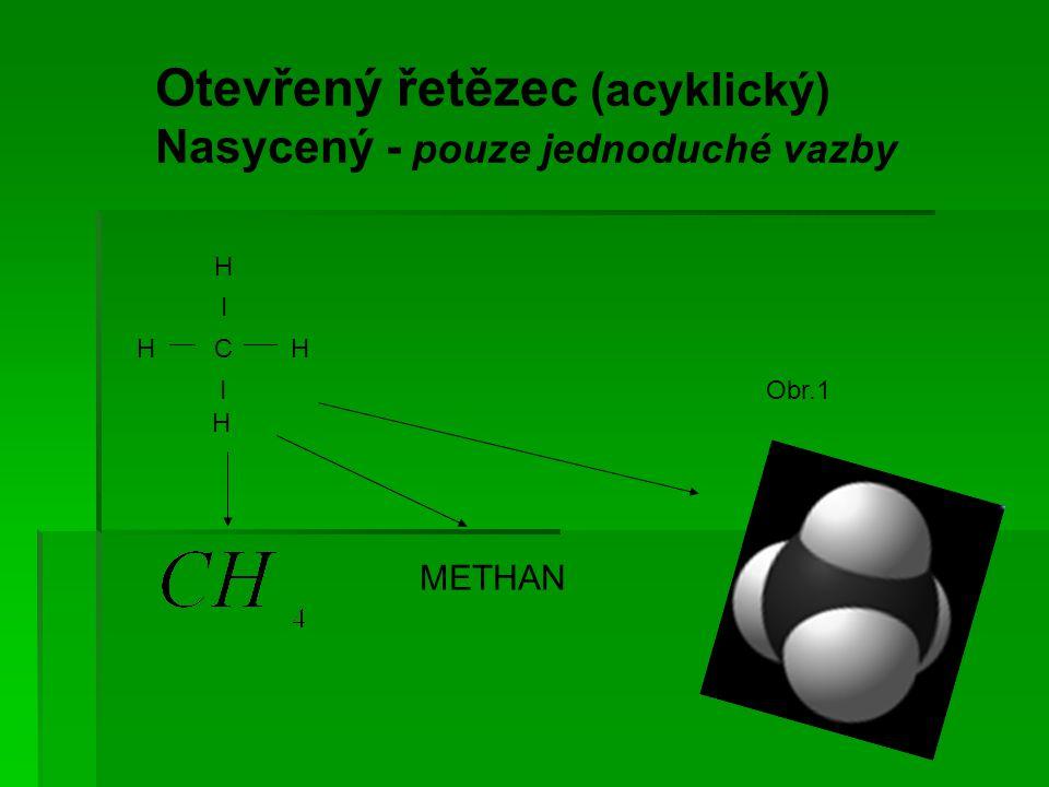 Otevřený řetězec (acyklický)