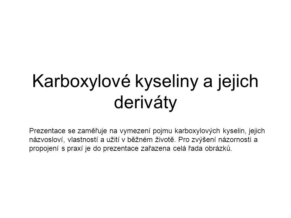 Karboxylové kyseliny a jejich deriváty