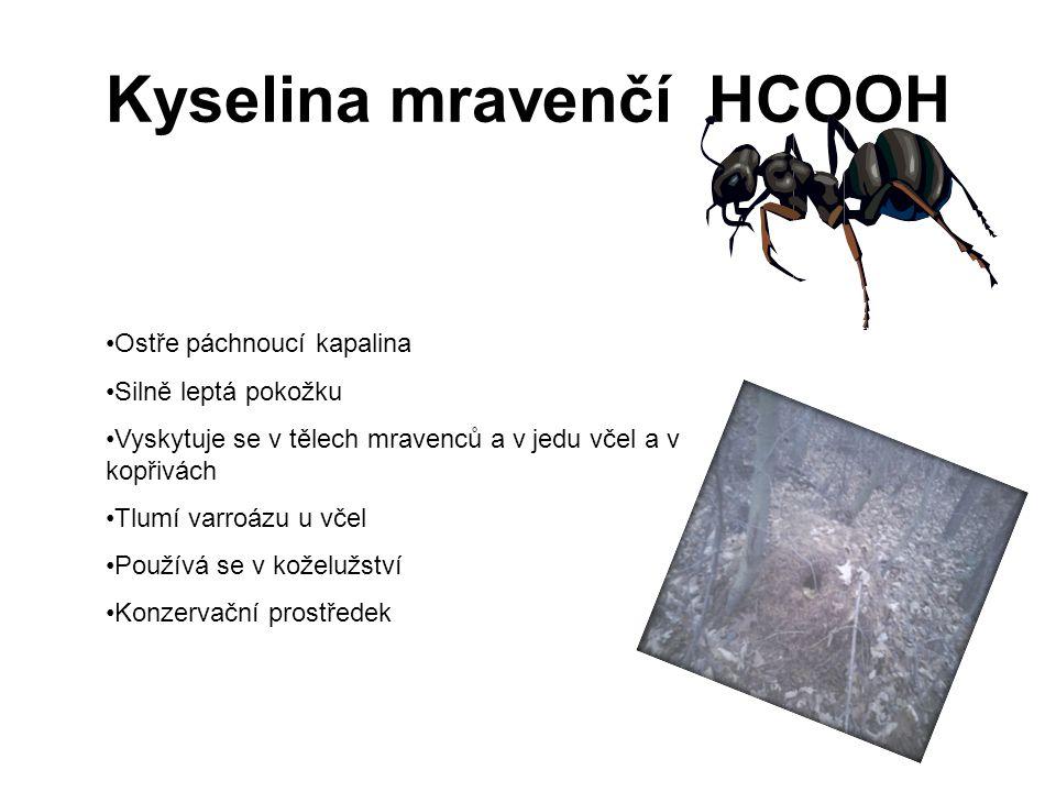 Kyselina mravenčí HCOOH