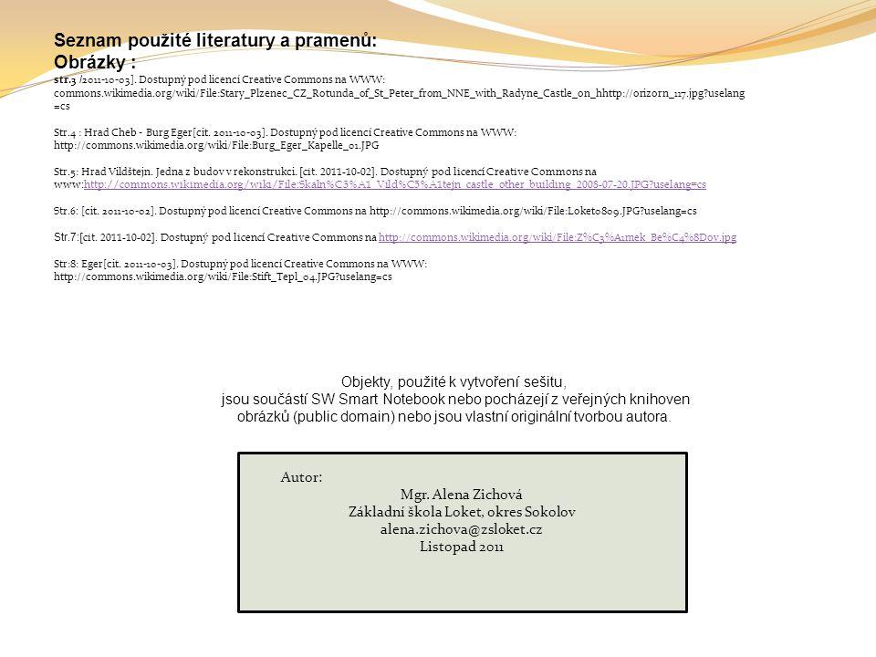 Seznam použité literatury a pramenů: Obrázky :